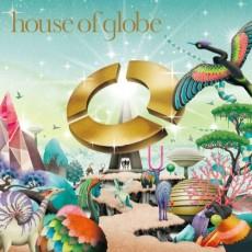 globe『house of globe』