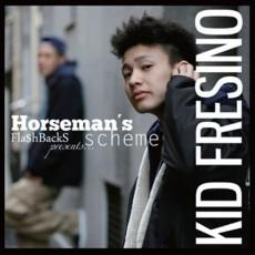Kid Fresino『Horseman's Scheme』トラック集『S.O.A.L Instrumentals』をストリート・リリースするなど、DJ、トラック・メイカーとして活動していたKid Fresinoがラップを始めてから半年経たずしてDOGEARから放つ衝撃のファースト・アルバム。→ 詳細を見る