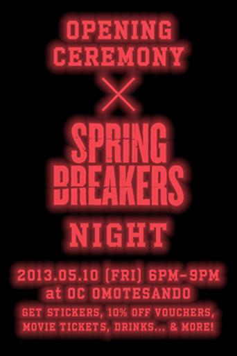 Opening Ceremony x Spring Breakers Night