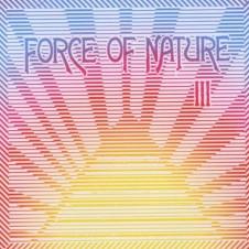FORCE OF NATURE『III』2006年にリリースされた、今のところFORCE OF NATURE名義のオリジナル作品としては最新となる、傑作3rdアルバム。盟友、笹沼位吉(SLY MONGOOSE)らも参加。