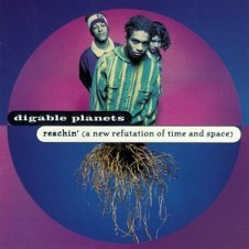 Digable Planets『Reachin』