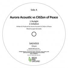 Aurora Acoustic VS CitiZen Of Peace『Skylight』 2014年1月下旬リリース予定のSEEDS & GROUND最新シングル2タイトルのうちの1枚。CitiZen Of PeaceもQuantonic同様、イグナットのプロジェクト。