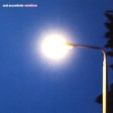 Soul Ascendants 『Variations』 ニックと盟友のマルチ・インストゥルメンタリスト、ティム・ハットン、そして、伝説的なアフロ・ドラマー、トニー・アレンが集結。1999年のアフロ・ハウス傑作アルバム。