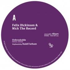 Felix Dickinson & Nick The Record『Unbreakable』 Life ForceのDJとして活躍していたニックとフェリックスが初のタッグを組んで2014年にリリースしたスペシャルなオリジナル・トラックス。