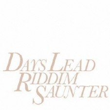 riddim saunter『Days Lead』 TA-1がドラマー、コンポーザーとして活躍し、2011年に惜しまれながら解散したriddim saunterのラスト・アルバム。ノルウェーにてアナログ・レコーディングを行い、全12曲中8曲にストリングス・アレンジを施した楽曲は、ポップスやカリビアン、パンク、ソウルといった様々な音楽のハイブリットを意欲的に実践した1枚だ。