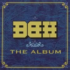 BBH『The Album』 Bushmind、Starrburst、DJ HIGHSCHOOLからなるサイケデリック三銃士がビーツで描いた傑作サウンド・アドヴェンチャー。マジカルなミステリーツアーにぐにゃりキラリと誘われる。