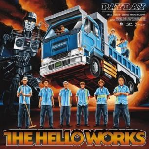 THE HELLO WORKS『PAYDAY』 スチャダラパーとロボ宙、そしてSLY MONGOOSEからなるドリームヒップホップバンドが2007年にリリースした、現在のところ唯一のフル・アルバム。ハナレグミをボーカルに招いた「今夜はブギー・バック」の、10分を超える大作セルフカバーなど収録。
