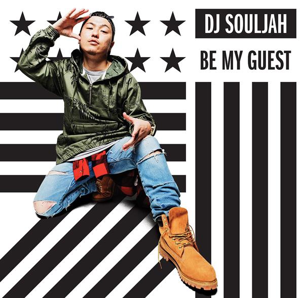 DJ SOULJAHのアルバム『Be My Guest』