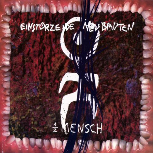 Einsturzende Neubauten『Halber Mensch』 ブリクサ・バーゲルトを中心に、西ドイツで結成されたインダストリアル・バンドによる1985年のサード作。サンプラーを交えつつ、メタル・パーカッションやノイズ、騒音を音楽的に構築した名作アルバムだ。邦題は「半分人間」。
