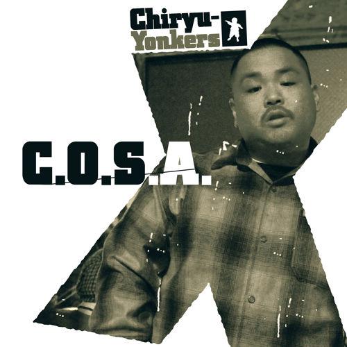 C.O.S.A.『Chiryu-Yonkers』 ラッパー、ビートメイカーの大なたを振るう東海の新たな刺客。ビート・メイカーとして、Campanellaと組んだ2011年の共作アルバム『The Cosapanella from MdM』を経てブレイク・スルーを果たしたラッパーとしてのファースト・アルバム。