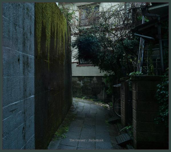 Budamunkのアルバム『The Corner』