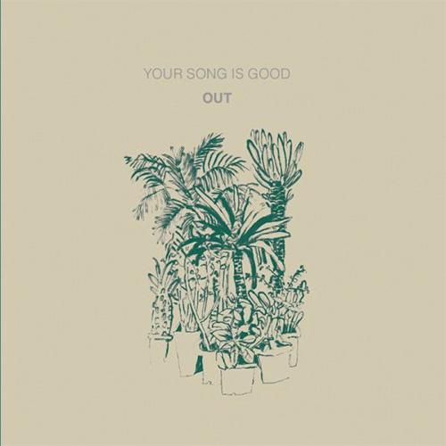 YOUR SONG IS GOOD『OUT』 ハウス、テクノやベースミュージックに触発され、バンド内に点在していた多種多様なルードミュージックを結び、持続的なグルーヴに変換した2013年の新境地作。このアルバムからはBeing Borings、Lord Echo、FORCE OF NATUREのリミックスをフィーチャーした3枚の12インチがシングル・カットされた。
