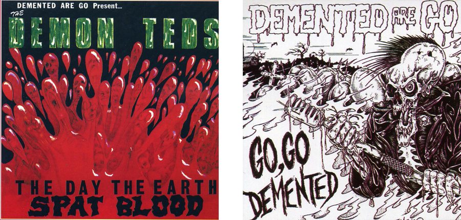 Demented Are Goのアルバム『Go Go Demented』、『The Demon Teds...』