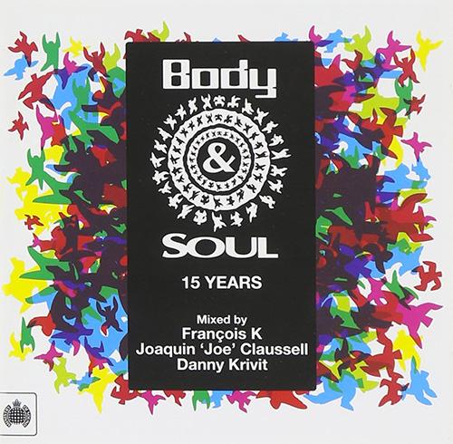 Various Artists『Body & Soul 15 Years』 2011年に15周年を迎えたNYの伝説的パーティ、Body & Soul。レジデントDJのフランソワ・ケヴォーキアン、ダニー・クリヴィット、ジョー・クラウゼルがバック・トゥ・バックで繋ぐパーティ・クラシックを2枚組に凝縮したミックスCD。