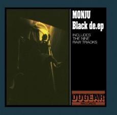 ISSUGIが参加するMONJUのEP、 「BLACK DE.EP」。2008年リリース。