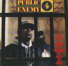 Public Enemyのアルバム 「It Takes a Nation of Millions to Hold Us Back」