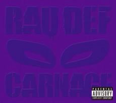 RAU DEF『CARNAGE』 ZEEBRAとのディスソング応酬も注目を集めた期待の新世代MC、RAU DEFの2ndアルバム。1stに引き続き、PUNPEEもトラックを提供。2011年リリース。