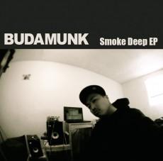 Budamunkがダウンロード形式で 今年3月に発表したフリーアルバム 「Smoke Deep EP」。
