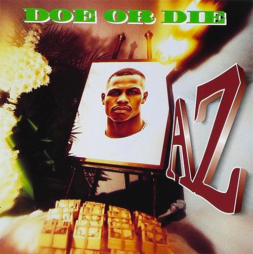 AZ『Doe Or Die』 Nas「Life's A Bitch」への客演で注目を集めたAZが、満を持して95年にリリースした1stアルバム。大ネタ・Juicy「Sugar Free」を大胆に用いたソロデビュー曲「Sugar Hill」やPete Rockプロデュースの人気曲「Rather Unique」などを収録した、90年代の名盤のひとつ。